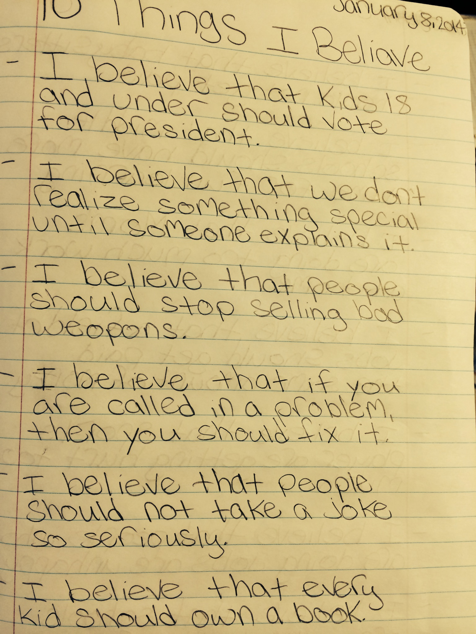 things to believe in essay Do you want us to name 10 things us believe in join 198 friendly people sharing 40 true stories in the i want you to name 10 things you believe.